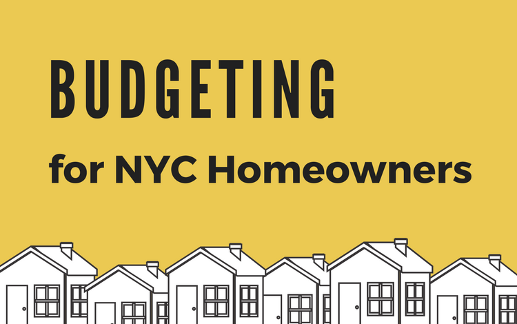Budgeting for NYC Homeowners