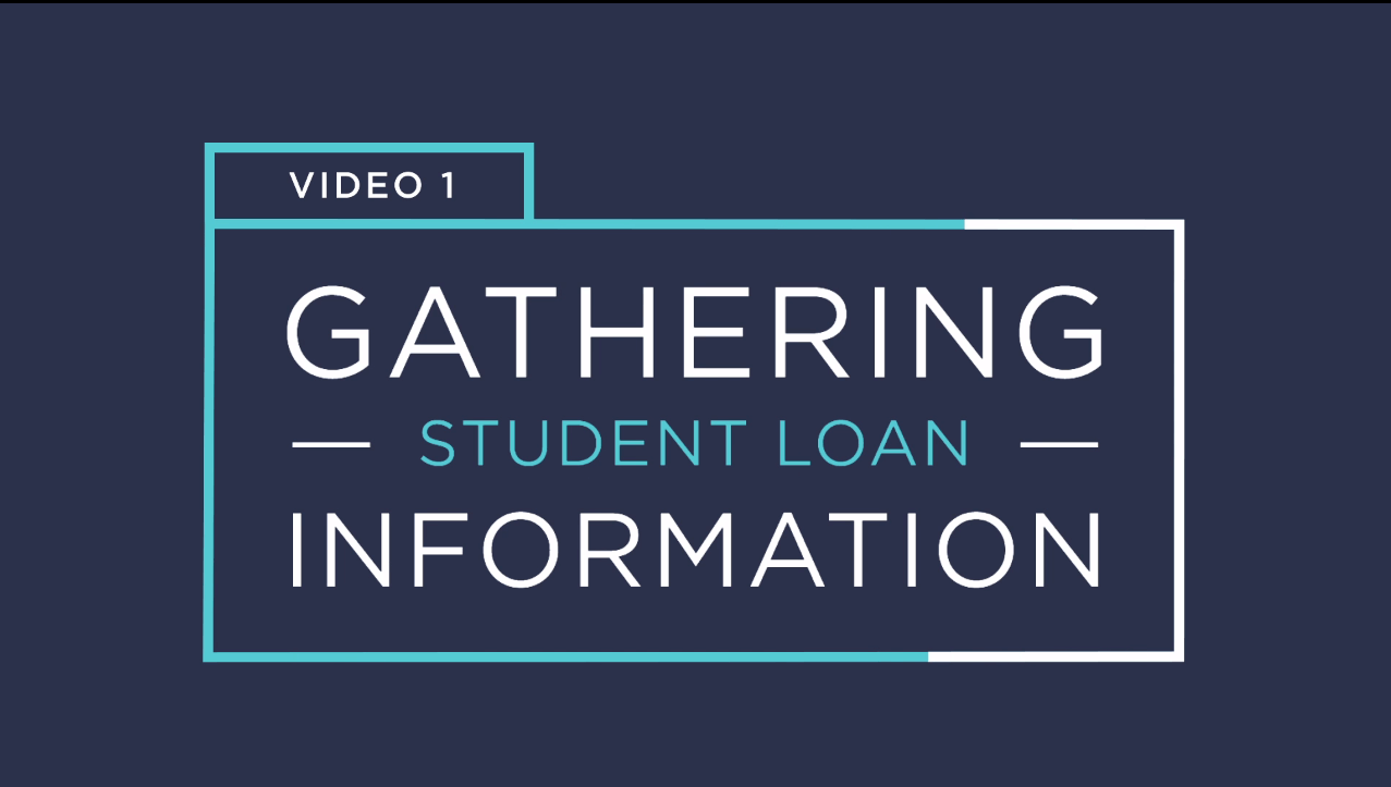 Gathering Student Loan Information
